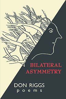 Bilateral Asymmetry by Don Riggs