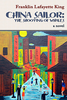 China Sailor: The Shooting of Whales by Franklin Lafayette King