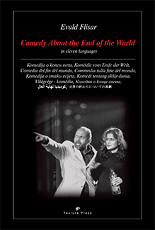 Comedy About the End of the World by Evald Flisar