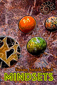Mindsets  by Susan Smith Nash