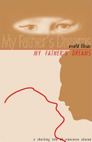 My Father's Dreams: A Tale of Innocence Abused by Evald Flisar